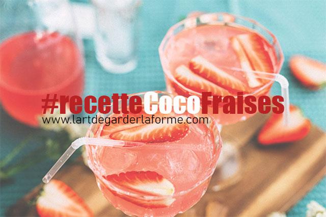 Recette #cocktailCocoFraise